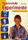 Ravensburger Buchverlag Spannende Experimente: Naturwissenschaft spielerisch erleben