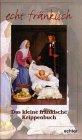 Das kleine fränkische Krippenbuch - Ingeborg Luthardt