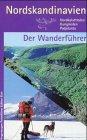 Nordskandinavien Der Wanderführer.: Alle Infos bei Amazon
