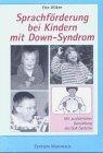 Sprachförderung bei Kindern mit Down- Syndrom