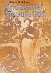 The Industrial Revolution (Witness to History) by Sean Connolly (2003-01-01)