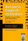 Business English Activities: Flexible Lesson Plans with Worksheets (Klett resource materials for...