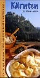 Karnten: Lei Schmausen: Das Osterreichische Kuchlkastl (Christoph Wagner's Osterreichisches Kuchlkastl)