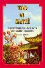 Tao et santé : Encyclopédie des arts de santé taoïstes par Gérard Edde