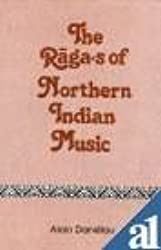 Ragas of Northern Indian Music the
