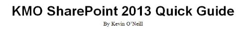 KMO SharePoint 2013 Foundation Quick Guide (English Edition)