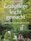 Preisvergleich Produktbild Grabpflege leicht gemacht, m. Falt-Gießkanne (4 l)