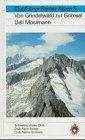 Berner Alpen, Bd.5, Vom Grindelwald zur Grimsel (Alpinführer / Clubführer) - Ueli Mosimann