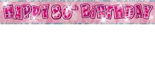 80TH BIRTHDAY BANNER (NEW UNIQUE PINK hol) 12FT LONG by Every-occasion-party-supplies