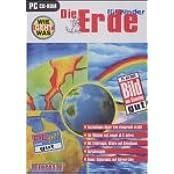 Die Erde für Kinder, 1 CD-ROM Faszination dieser Erde kindgerecht erzählt. Für Windows 95/98/2000
