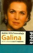 Galina: Erinnerungen einer Primadonna