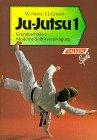 Ju-Jutsu 1. Grundtechniken - Moderne Selbstverteidigung
