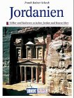 Jordanien. Kunst - Reiseführer. Völker und Kulturen zwischen Jordan und Rotem Meer -