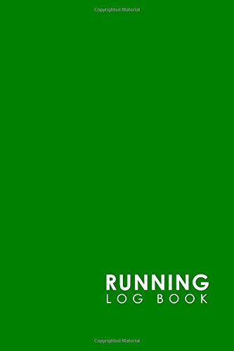 Running Log Book: My Running Log, Running Diary, Running Mileage Log, Track Distance, Time, Speed, Weather, Calories & Heart Rate: Volume 18 por Rogue Plus Publishing
