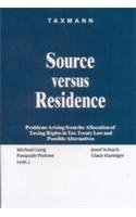 Source Versus Residence [Hardcover] Pasquale Pistone,Josef Schuch,Claus Staringer,Michael Lang,