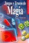 Juegos y Trucos de Magia (Técnicas de Aprendizaje)