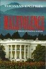 Malevolence by Lashley, Thomas (1997) Hardcover