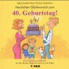 Herzlichen Glückwunsch zum 40.! (Tomus Glückwunschbücher)