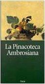 La pinacoteca ambrosiana. Ediz. illustrata