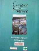 Curieux de nature : Patrimoine naturel de Bretagne