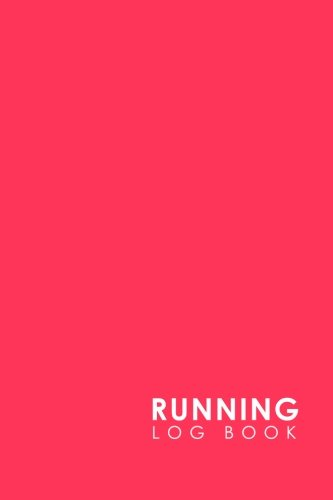 Running Log Book: Run Logger, Running Diary Template, Running Schedule, Track Distance, Time, Speed, Weather, Calories & Heart Rate: Volume 20 por Rogue Plus Publishing