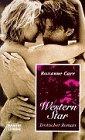 Western Star (Allgemeine Reihe - Bastei Lübbe Taschenbücher) - Roxanne Carr