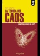 La Teoria Del Caos/Chaos Theory: Caprichosas Leyes Del Azar? Whimsical Rules of Azar? (Compendios/Synopsis) por Eduardo Posse Carbon