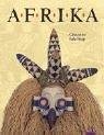Afrika: Mensch, Natur und Kunst