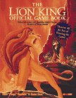 The Lion King - Official Game Book de Jason R. Rich