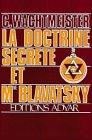 La doctrine secrète et Mme Blavatsky