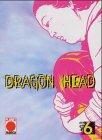 Dragon Head (Dragon Head, Band 6)