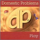 Songtexte von Domestic Problems - Play