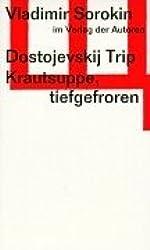 Dostojevskij Trip /Krautsuppe, tiefgefroren: Zwei Stücke (Theaterbibliothek)