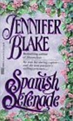 Spanish Serenade by Jennifer Blake (1994-10-31)