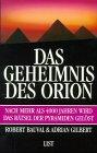 Das Geheimnis des Orion - Robert Bauval, Adrian Gilbert
