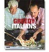 Two Greedy Italians - Carluccio / Contaldo (Hardback)