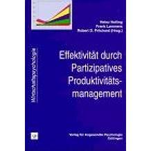 Effektivität durch Partizipatives Produktivitätsmanagement