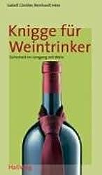 Knigge für Weintrinker (Hallwag Kompasse)