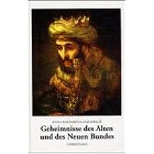 Geheimnisse des Alten und des Neuen Bundes: Aus den Tagebüchern des Clemens Brentano