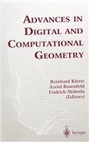 ADVANCES IN DIGITAL AND COMPUTATIONAL GEOMETRY