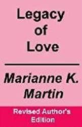 Legacy of Love (Revised Author's Edition)