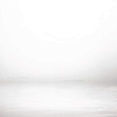 Fog Horns [VINYL]