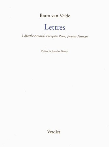 Lettres : A Marthe Arnaud, Jacques Putman, Franoise Porte