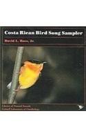 Costa Rican Bird Song Sampler [Audio CD]