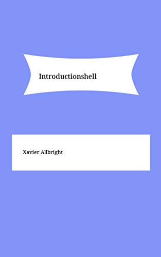 Introductionshell (Catalan Edition) por Xavier Allbright