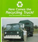 Here Comes the Recycling Truck! by Meyer Seltzer (1992-01-01)