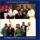 Canton Spirituals - The Greatest Hits by Canton Spirituals (2000-08-02)