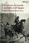 Los tributos, la moneda y el crédito en El Quijote (Varios) por Francisco Fernández-Flores Funes
