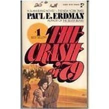 The Crash of 79 by Paul E. Erdman (1977-11-01)