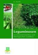 Leguminosen: im konventionellen und ökologischen Landbau